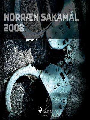 cover image of Norræn Sakamál 2008
