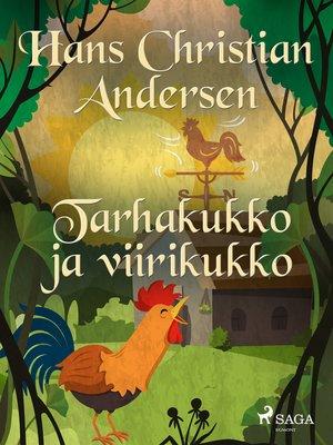 cover image of Tarhakukko ja viirikukko