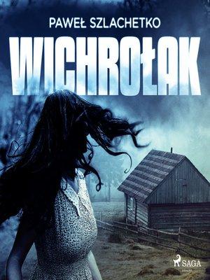 cover image of Wichrołak
