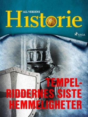cover image of Tempelriddernes siste hemmeligheter