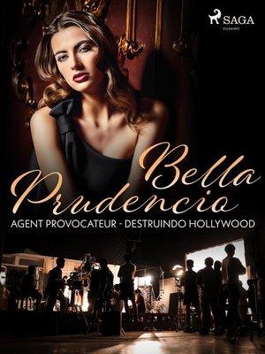 cover image of Agent Provocateur--Destruindo Hollywood