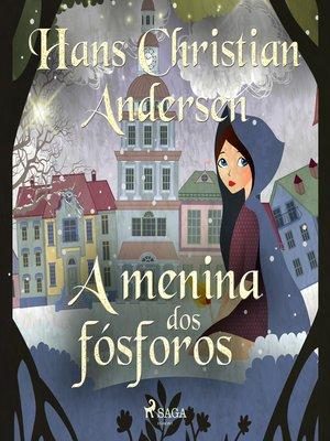 cover image of A menina dos fósforos