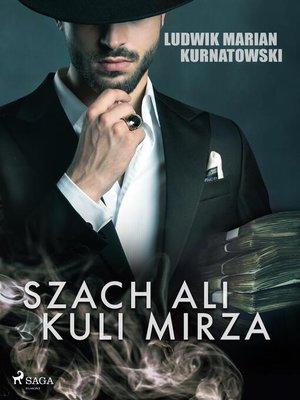 cover image of Szach Ali Kuli Mirza