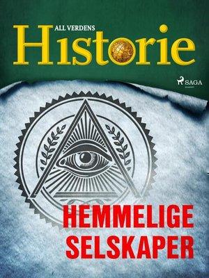 cover image of Hemmelige selskaper