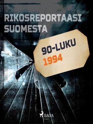 cover image of Rikosreportaasi Suomesta 1994