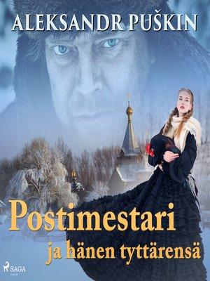 cover image of Postimestari ja hänen tyttärensä