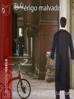 cover image of El clérigo malvado--Dramatizado