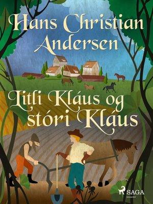 cover image of Litli Kláus og stóri Kláus