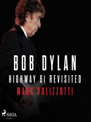 cover image of Bob Dylan--Highway 61 Revisited