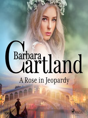 cover image of A Rose in Jeopardy (Barbara Cartland's Pink Collection 100)