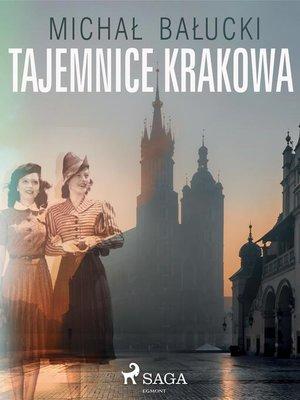 cover image of Tajemnice Krakowa