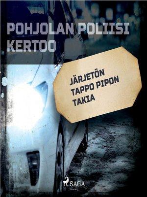 cover image of Järjetön tappo pipon takia