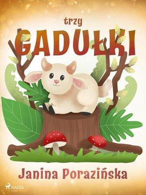 cover image of Trzy gadułki