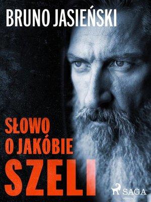 cover image of Słowo o Jakóbie Szeli
