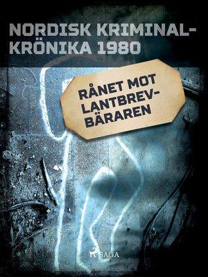 cover image of Rånet mot lantbrevbäraren