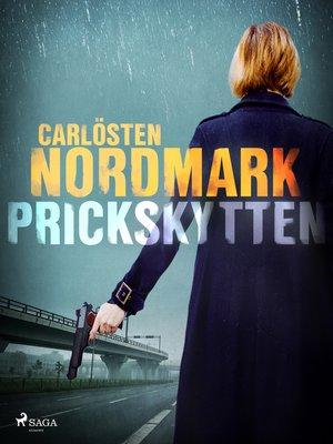 cover image of Prickskytten