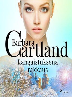cover image of Rangaistuksena rakkaus