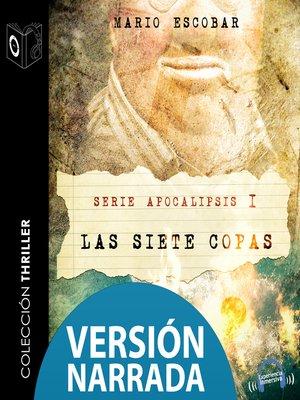 cover image of Apocalipsis I--Las siete copas--NARRADO