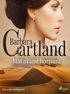 cover image of Mot okänd horisont