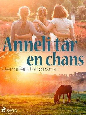 cover image of Anneli tar en chans