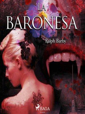cover image of La baronesa