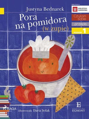 cover image of Pora na pomidora (w zupie)