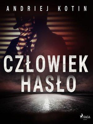 cover image of Człowiek hasło