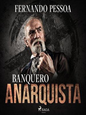 cover image of Banquero anarquista