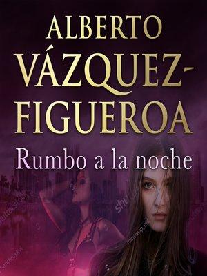 cover image of Rumbo a la noche