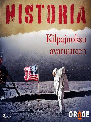 cover image of Kilpajuoksu avaruuteen