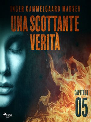 cover image of Una scottante verità--Capitolo 5