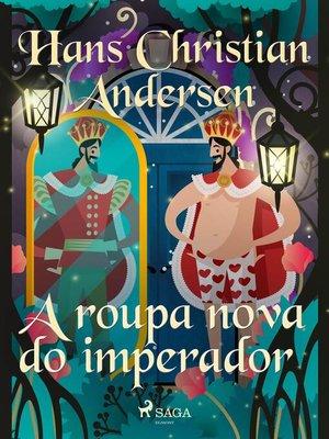 cover image of A roupa nova do imperador