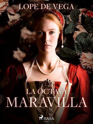 cover image of La octava maravilla