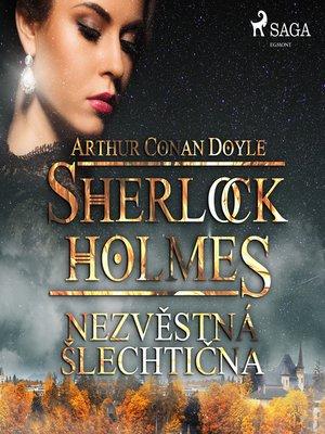 cover image of Nezvěstná šlechtična