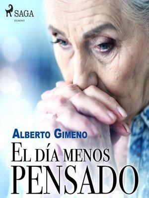 cover image of El día menos pensado