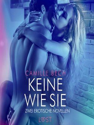 cover image of Keine wie sie – Zwei erotische Novellen