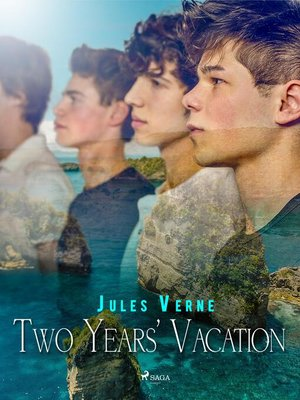 cover image of Two Years' Vacation
