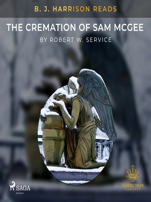 cover image of B. J. Harrison Reads the Cremation of Sam McGee