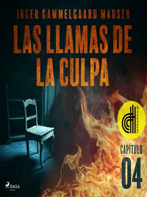 cover image of Las llamas de la culpa--Capítulo 4--Dramatizado