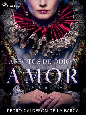 cover image of Afectos de odio y amor