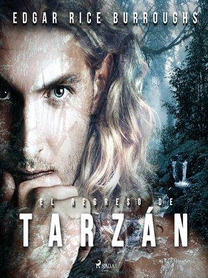 cover image of El regreso de Tarzán--Dramatizado