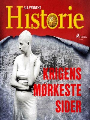 cover image of Krigens mørkeste sider