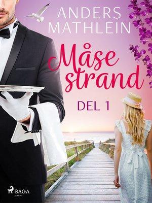 cover image of Måsestrand del 1