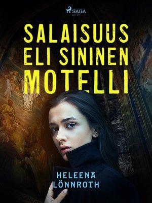 cover image of Salaisuus, eli Sininen Motelli