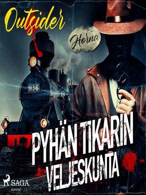 cover image of Pyhän tikarin veljeskunta