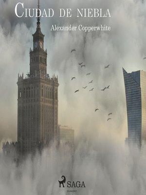 cover image of Ciudad de niebla