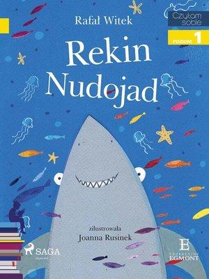 cover image of Rekin nudojad
