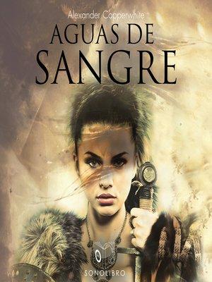 cover image of Aguas de sangre--no dramatizado