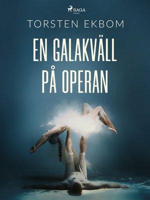 cover image of En galakväll på operan