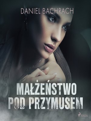 cover image of Małżeństwo pod przymusem